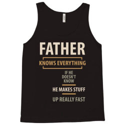 Father Knows Everything - Father and Grandpa Gifts Tank Top   Artistshot