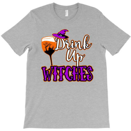Drink Up Witches T-shirt Designed By Lotus Fashion Realm