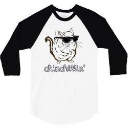 chinchillin 3/4 Sleeve Shirt | Artistshot
