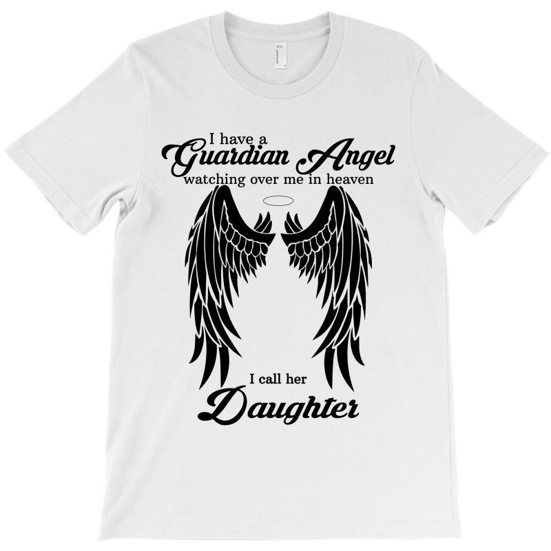 Guardian Angel Daughter T-shirt   Artistshot