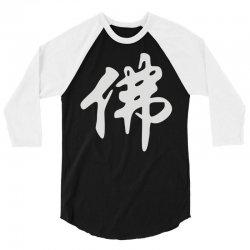 chinese sign for buddha 3/4 Sleeve Shirt | Artistshot