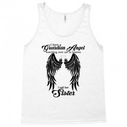 i have a guardian angel in heaven i call her sister Tank Top | Artistshot