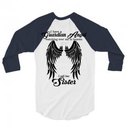 i have a guardian angel in heaven i call her sister 3/4 Sleeve Shirt | Artistshot
