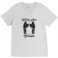 i have a guardian angel in heaven i call him grandpa V-Neck Tee | Artistshot
