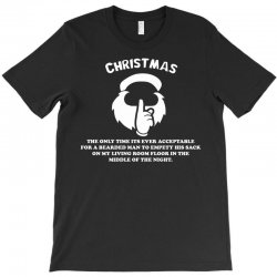 christmas the only time its ever acceptable T-Shirt   Artistshot