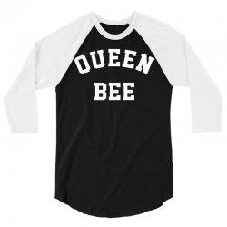 Queen Bee 3/4 Sleeve Shirt   Artistshot