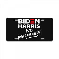 biden harris no malarkey License Plate | Artistshot