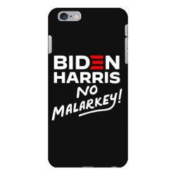 biden harris no malarkey iPhone 6 Plus/6s Plus Case | Artistshot