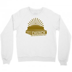 church Crewneck Sweatshirt | Artistshot