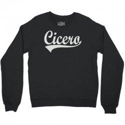 cicero Crewneck Sweatshirt | Artistshot