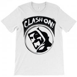 clash on! T-Shirt | Artistshot