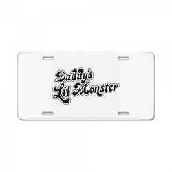 daddy's lil monster License Plate | Artistshot