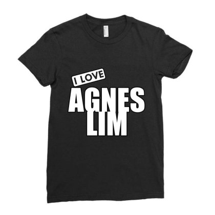 I Love Agnes Lim Ladies Fitted T-shirt Designed By Word Power