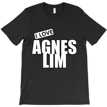 I Love Agnes Lim T-shirt Designed By Word Power