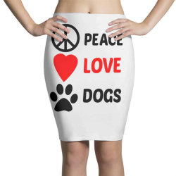 Peace Love Dogs Pencil Skirts | Artistshot