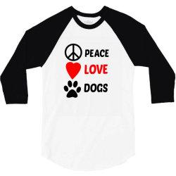 Peace Love Dogs 3/4 Sleeve Shirt   Artistshot