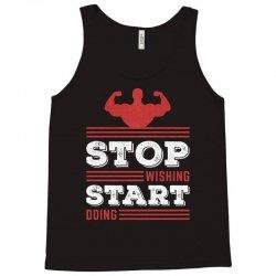Stop Wishing Start Doing Motivational Quote Tank Top   Artistshot