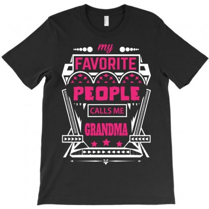 My Favorite People Calls Me Grandma T-shirt Designed By Designbycommodus