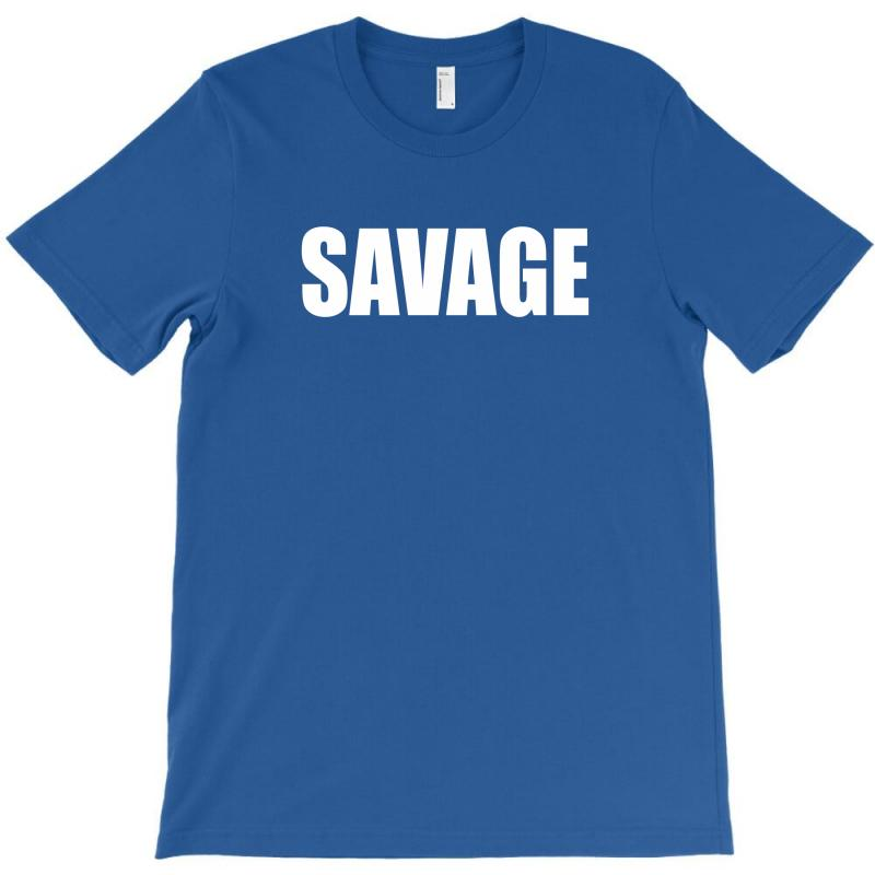 Savage T-shirt   Artistshot
