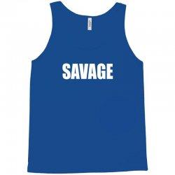 savage Tank Top   Artistshot