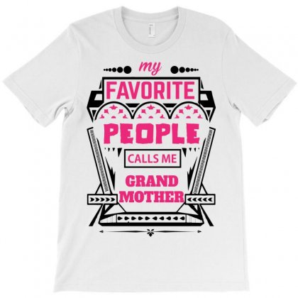 My Favorite People Calls Me Grandmother T-shirt Designed By Designbycommodus