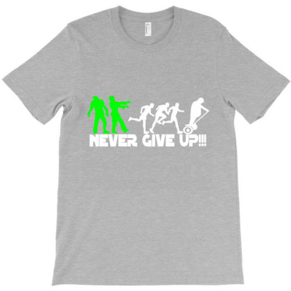 Zombie Never Give Up Fun T-shirt Designed By Lotus Fashion Realm