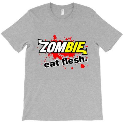 Zombie Eat Flesh T-shirt Designed By Lotus Fashion Realm