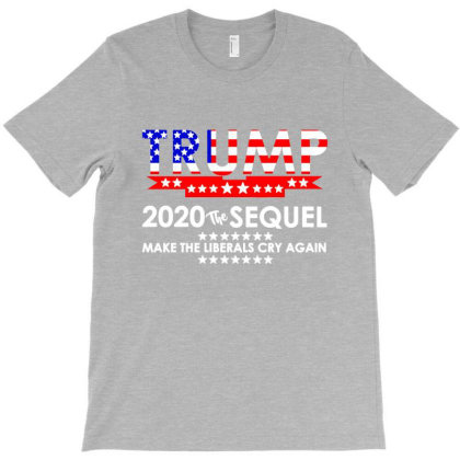 Trump 2020 Make Liberals Cry Again T-shirt Designed By Lotus Fashion Realm