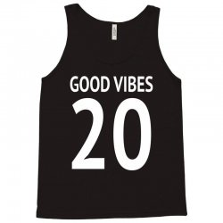 good vibes 20 w Tank Top | Artistshot