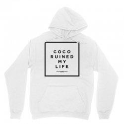 coco ruined my life Unisex Hoodie | Artistshot