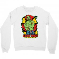 cody hawk 'wrestling dead zombie' Crewneck Sweatshirt | Artistshot