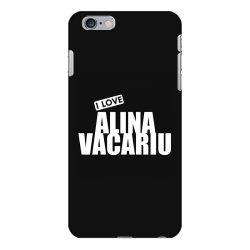 I Love Alina Vacariu iPhone 6 Plus/6s Plus Case | Artistshot