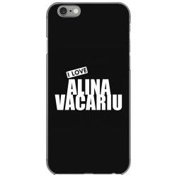 I Love Alina Vacariu iPhone 6/6s Case | Artistshot