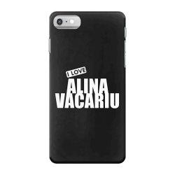 I Love Alina Vacariu iPhone 7 Case | Artistshot
