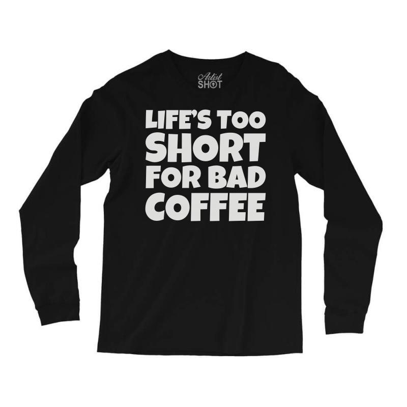 Coffee (2) Long Sleeve Shirts   Artistshot