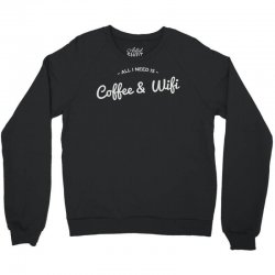 coffee and internet Crewneck Sweatshirt | Artistshot