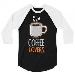 coffee lovers 3/4 Sleeve Shirt | Artistshot