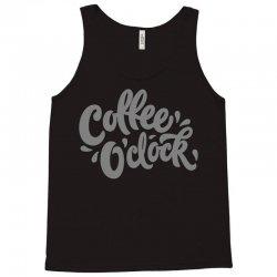 coffee o'clock Tank Top | Artistshot