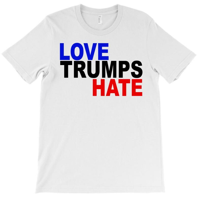 Love Trumps Hate Vote For Hillary T-shirt   Artistshot