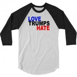 love trumps hate vote for hillary 3/4 Sleeve Shirt   Artistshot