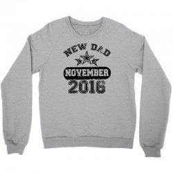 Dad To Be November 2016 Crewneck Sweatshirt | Artistshot