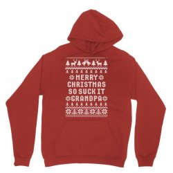 Merry Christmas So Suck It Grandpa Ugly Sweater Unisex Hoodie Designed By Tshiart