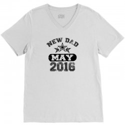 Dad To Be May 2016 V-Neck Tee | Artistshot