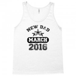 Dad To Be March 2016 Tank Top | Artistshot