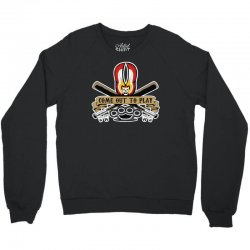come out to play Crewneck Sweatshirt | Artistshot