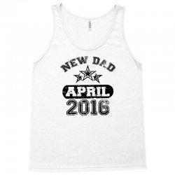 Dad To Be April 2016 Tank Top | Artistshot