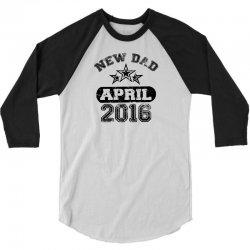 Dad To Be April 2016 3/4 Sleeve Shirt | Artistshot