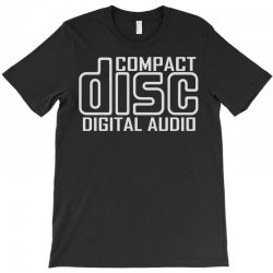 compact disc digital audio T-Shirt | Artistshot