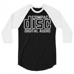 compact disc digital audio 3/4 Sleeve Shirt | Artistshot