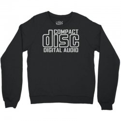 compact disc digital audio Crewneck Sweatshirt | Artistshot